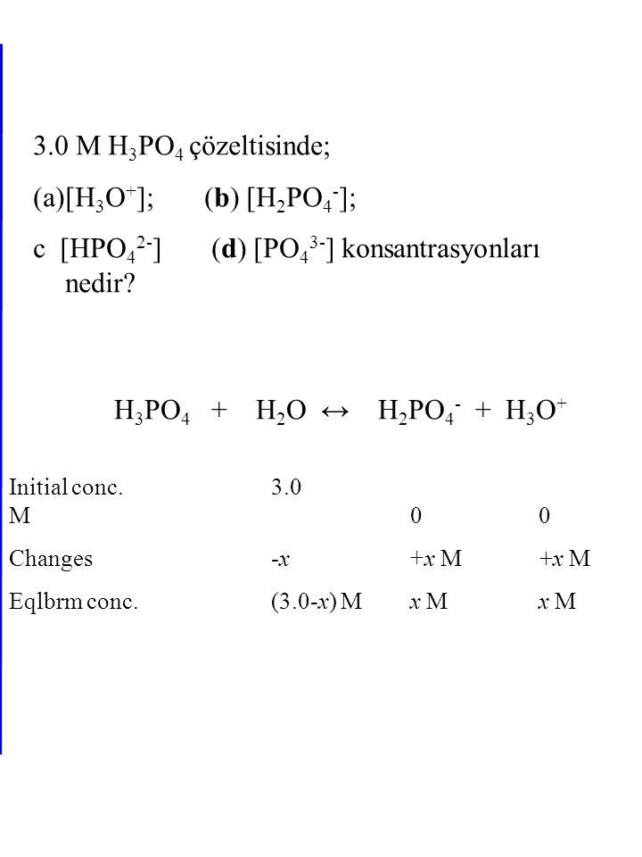 c [HPO42-] (d) [PO43-] konsantrasyonları nedir